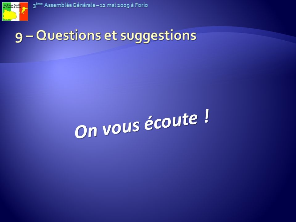 9 – Questions et suggestions