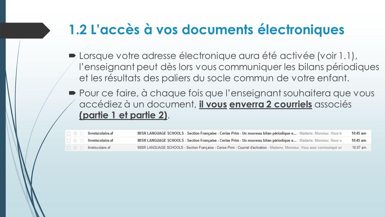 1.2 L'accès à vos documents électroniques
