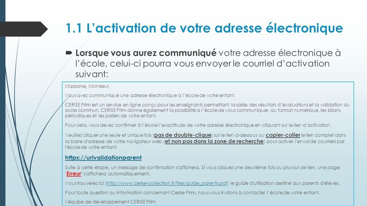 1.1 L'activation de votre adresse électronique