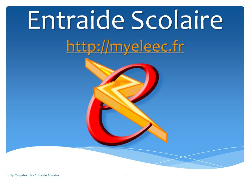 Entraide Scolaire http://myeleec.fr