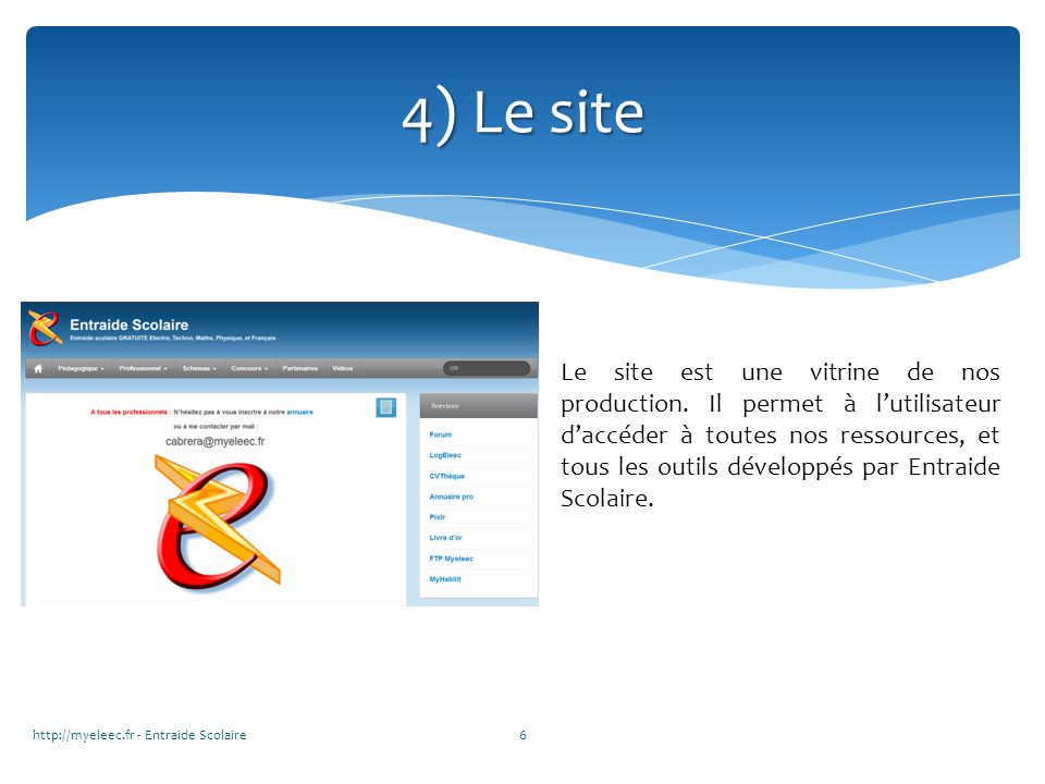 4) Le site