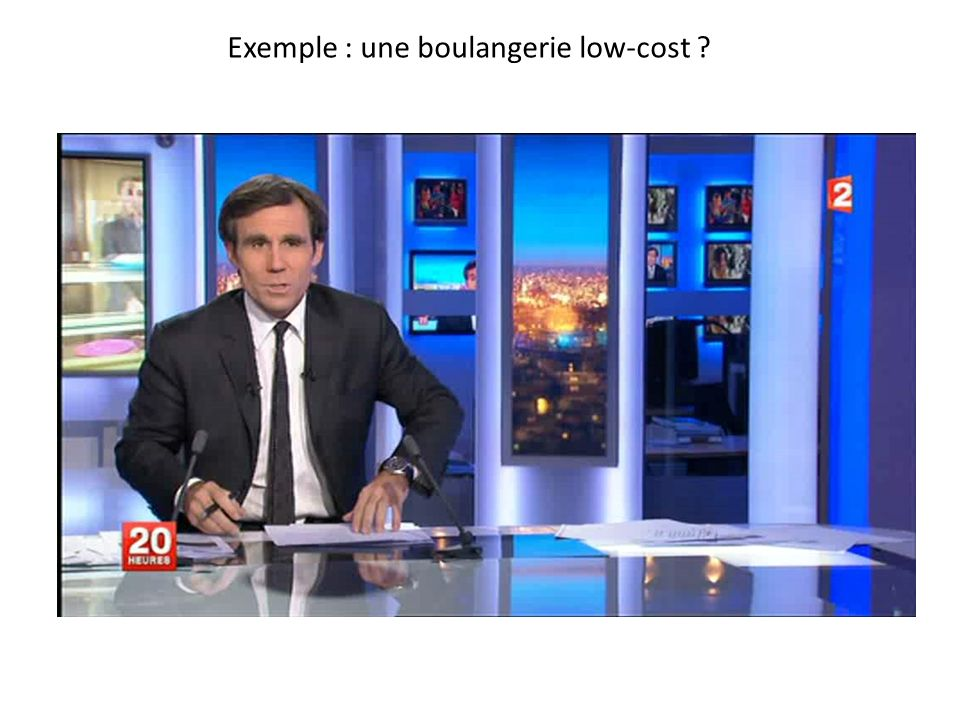 Exemple : une boulangerie low-cost