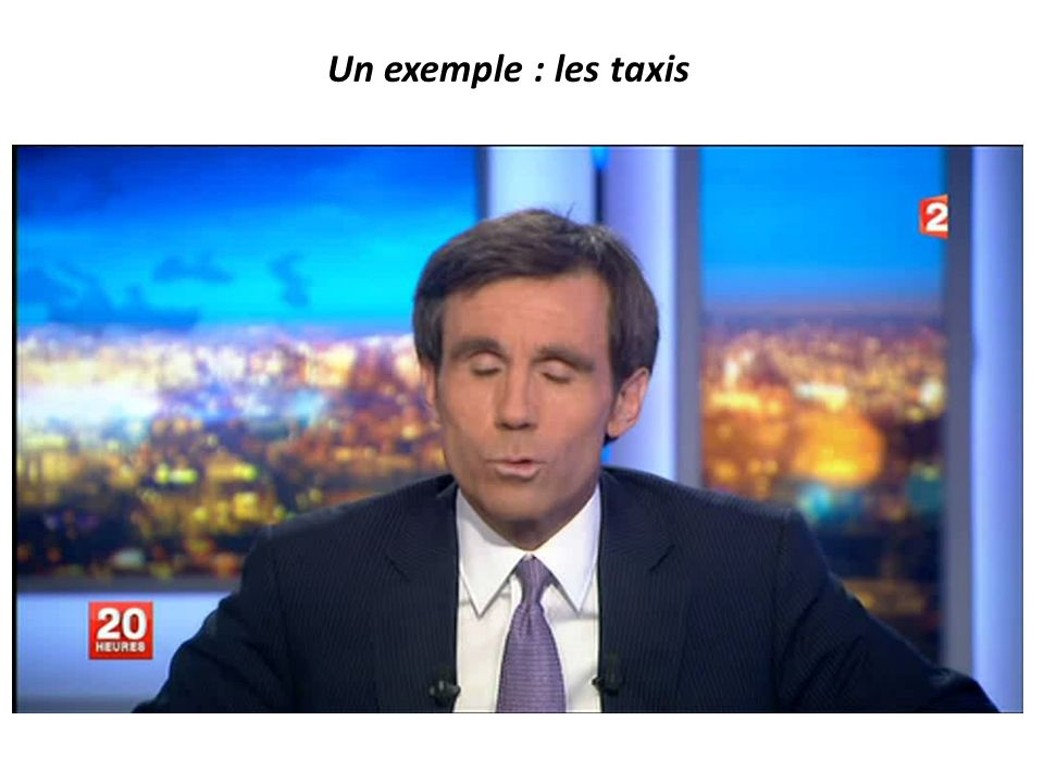 Un exemple : les taxis