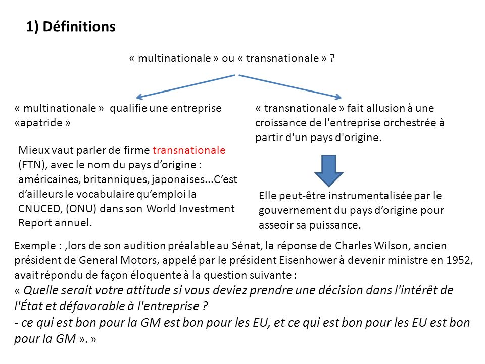 1) Définitions « multinationale » ou « transnationale » « multinationale » qualifie une entreprise «apatride »