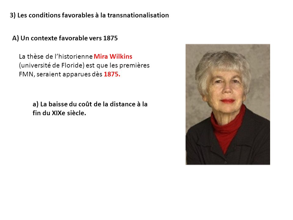 3) Les conditions favorables à la transnationalisation