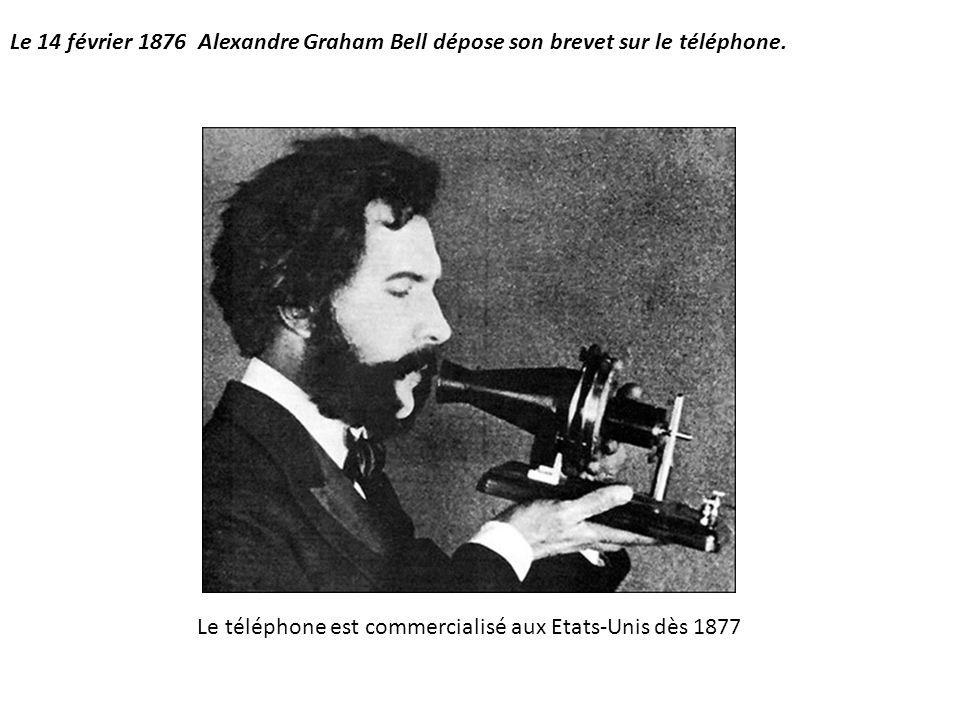 Le 14 février 1876 Alexandre Graham Bell dépose son brevet sur le téléphone.