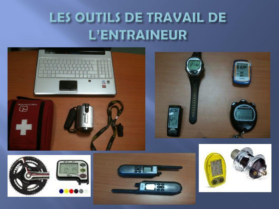 LES OUTILS DE TRAVAIL DE L'ENTRAINEUR