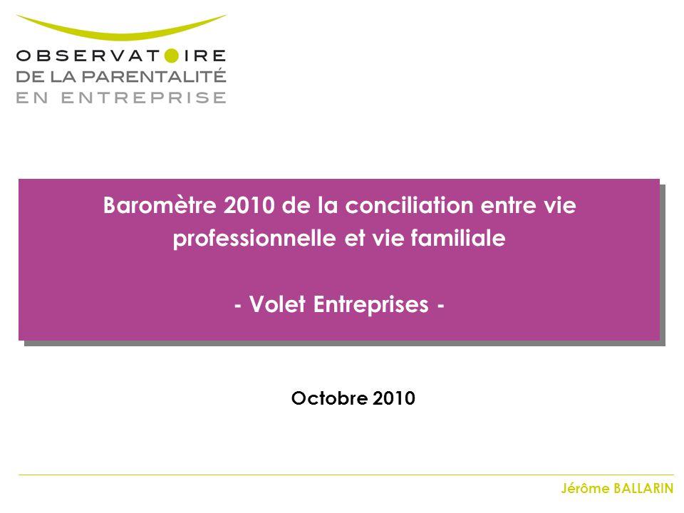 Baromètre 2010 de la conciliation entre vie professionnelle et vie familiale - Volet Entreprises -
