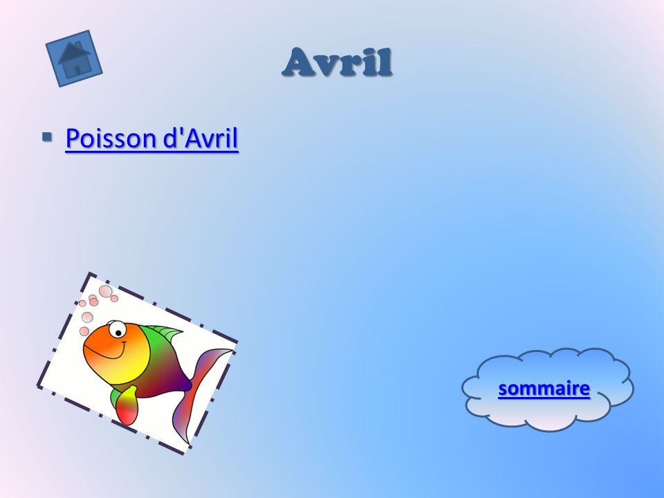 Avril Poisson d Avril sommaire