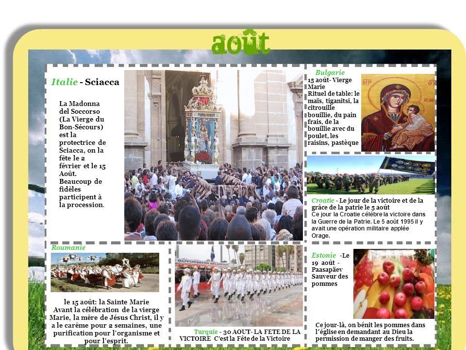 le 15 août: la Sainte Marie