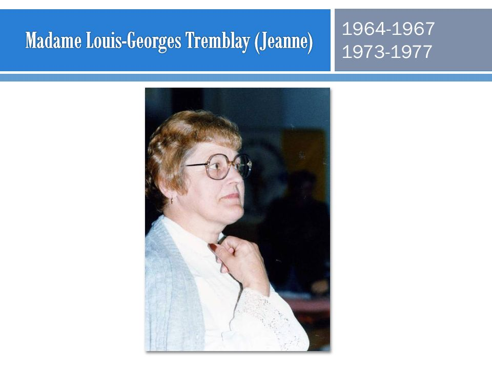 Madame Louis-Georges Tremblay (Jeanne)