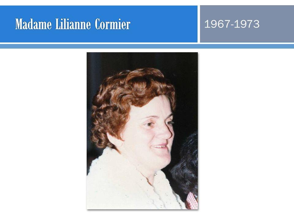 Madame Lilianne Cormier