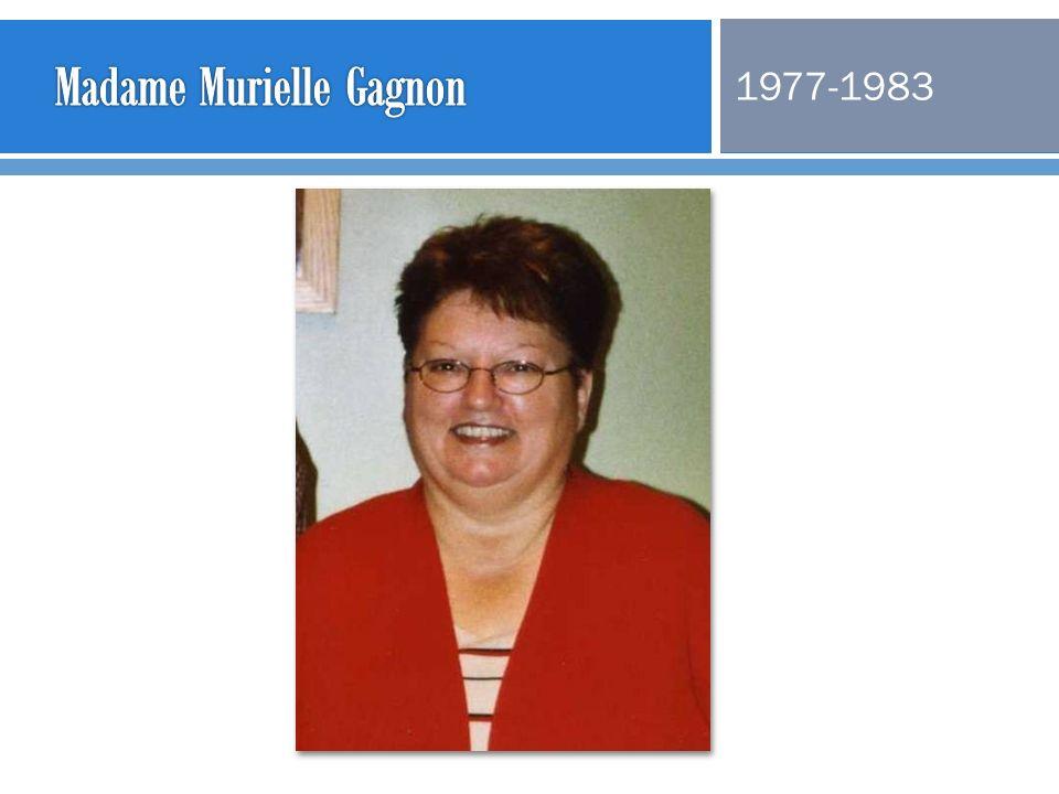 Madame Murielle Gagnon