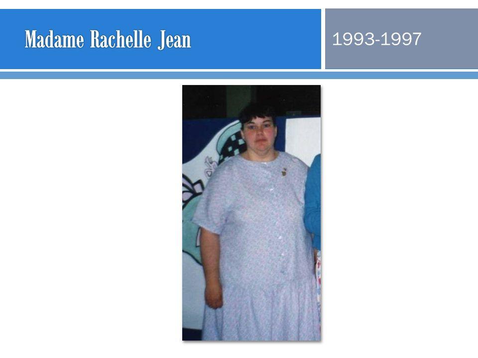Madame Rachelle Jean 1993-1997