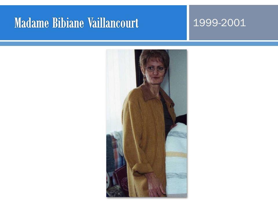 Madame Bibiane Vaillancourt