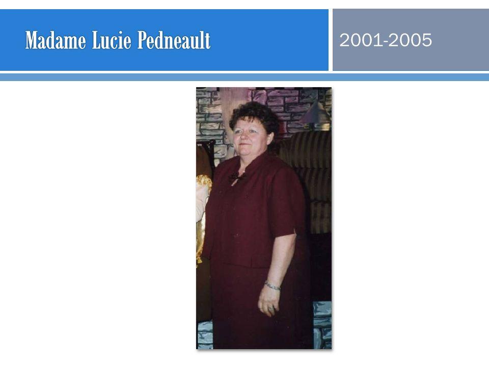 Madame Lucie Pedneault