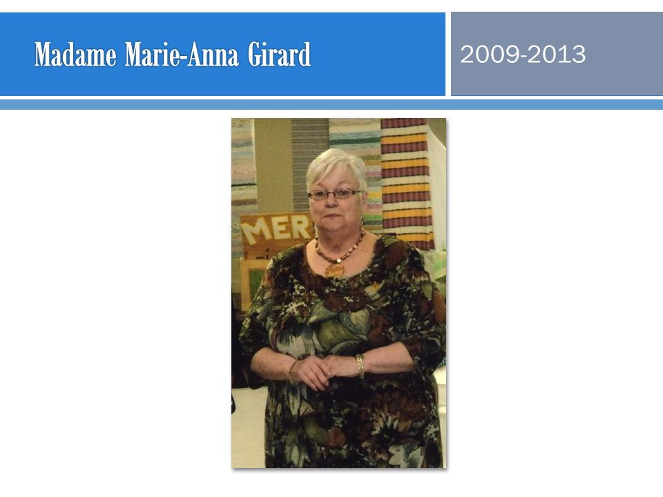 Madame Marie-Anna Girard
