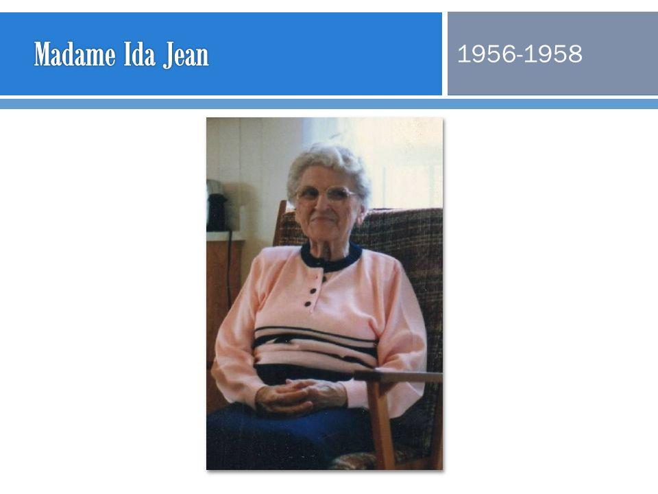 Madame Ida Jean 1956-1958