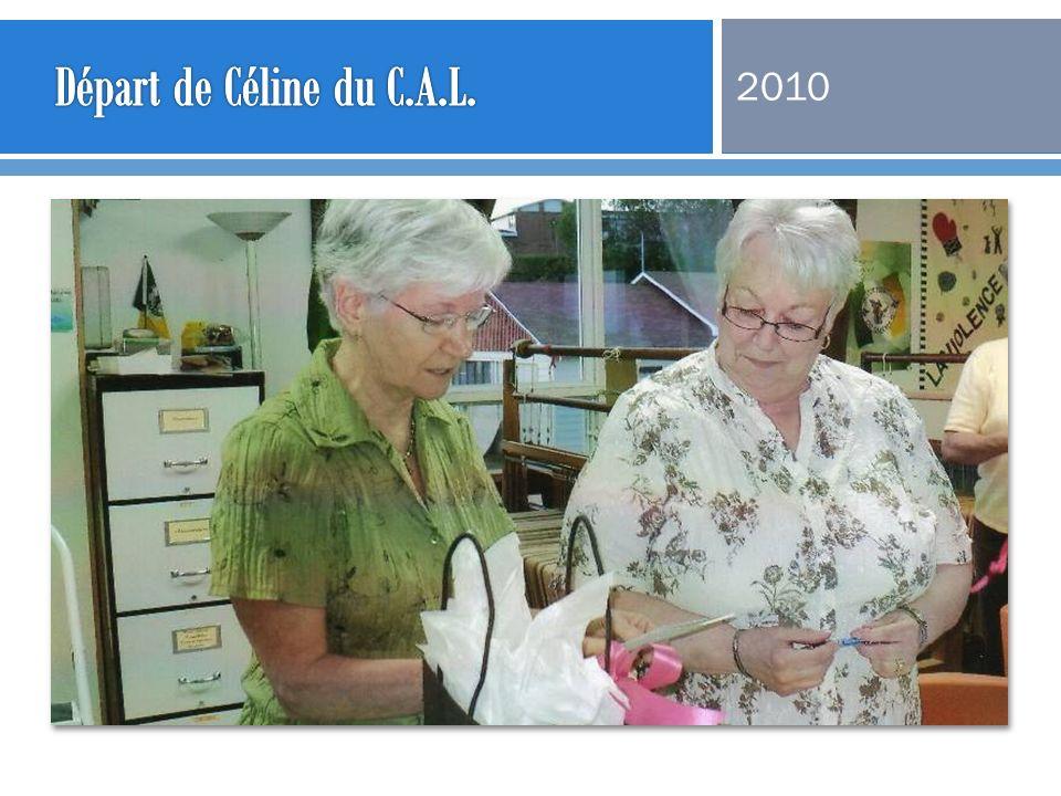 Départ de Céline du C.A.L. 2010
