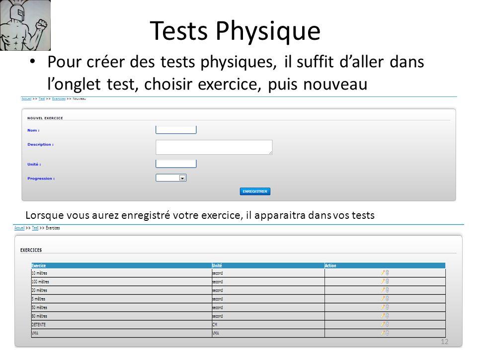 Tests Physique Pour créer des tests physiques, il suffit d'aller dans l'onglet test, choisir exercice, puis nouveau.