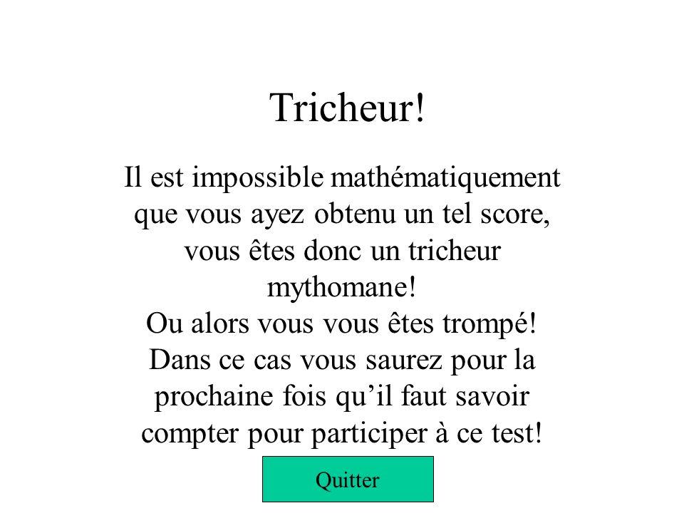Tricheur!
