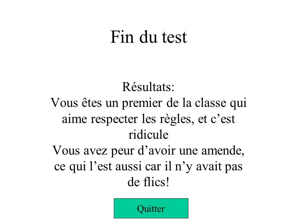 Fin du test