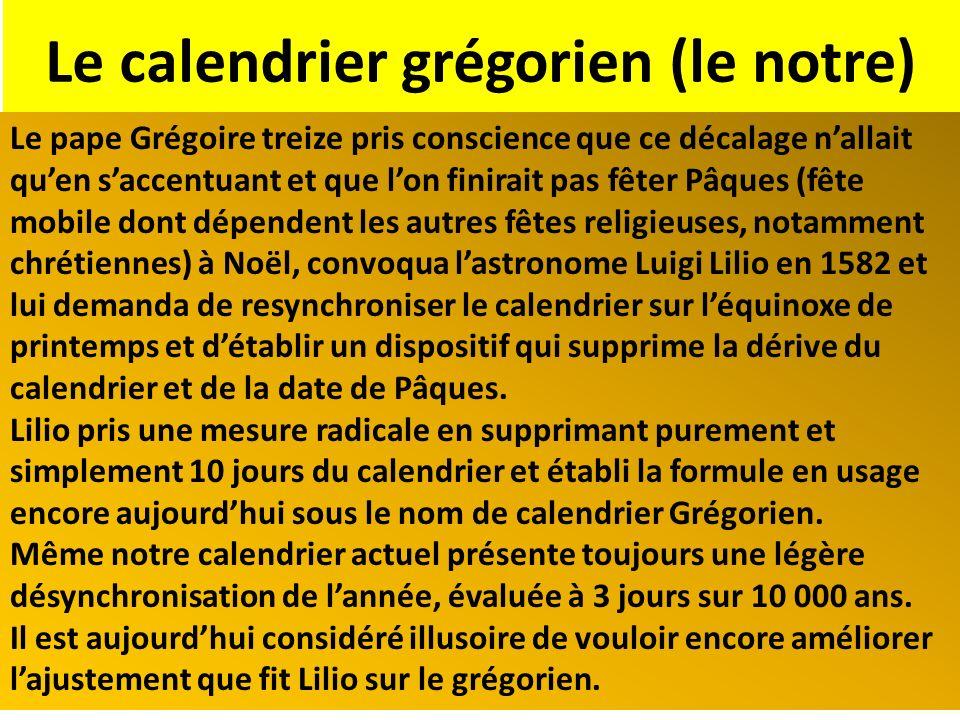 Le calendrier grégorien (le notre)