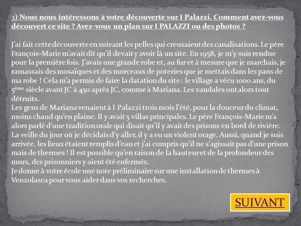 3) Nous nous intéressons à votre découverte sur I Palazzi