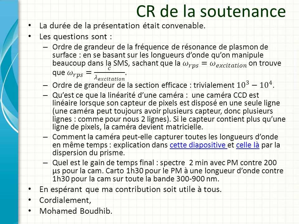 CR de la soutenance La durée de la présentation était convenable.