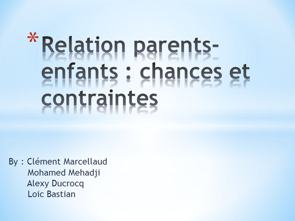 Relation parents-enfants : chances et contraintes