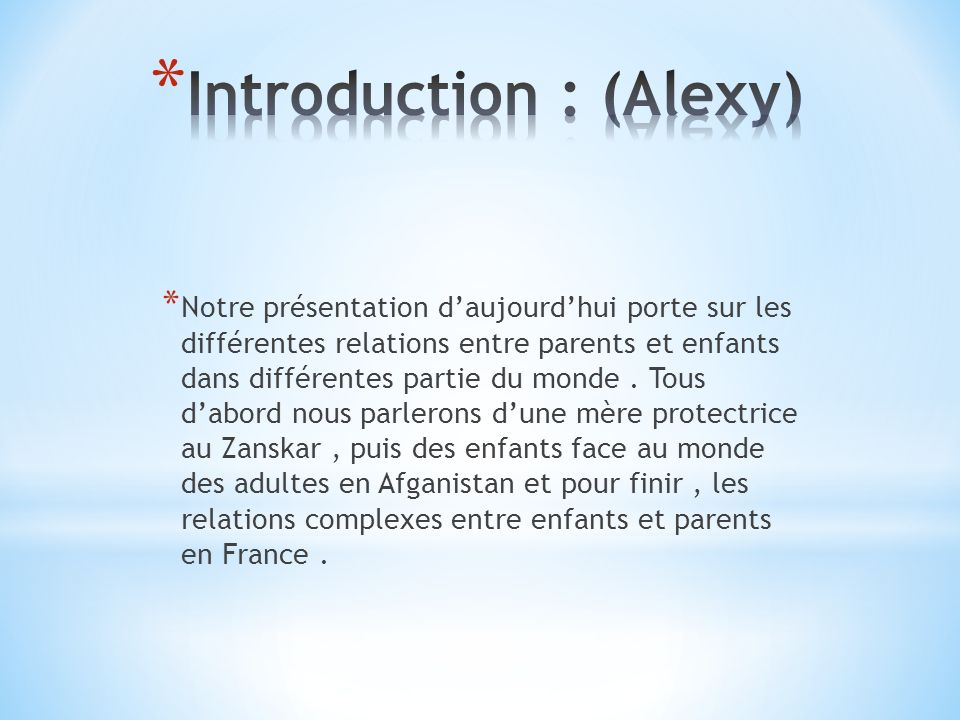 Introduction : (Alexy)