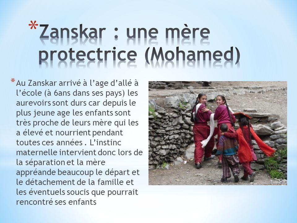 Zanskar : une mère protectrice (Mohamed)