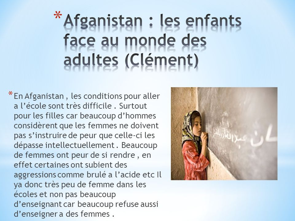 Afganistan : les enfants face au monde des adultes (Clément)