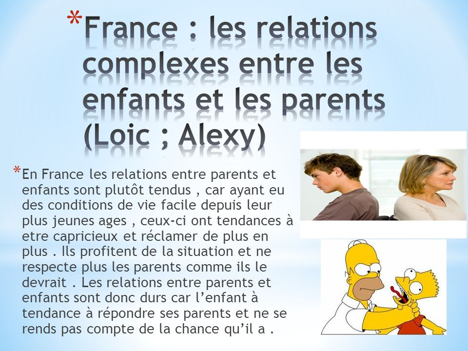 France : les relations complexes entre les enfants et les parents (Loic ; Alexy)