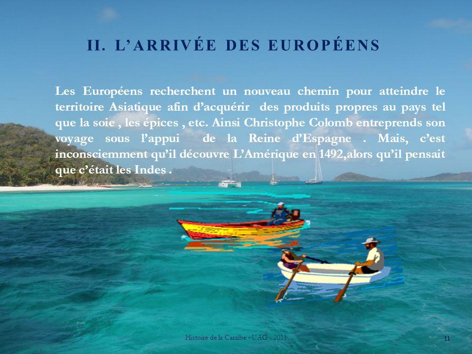 ii. L'arrivée des européens