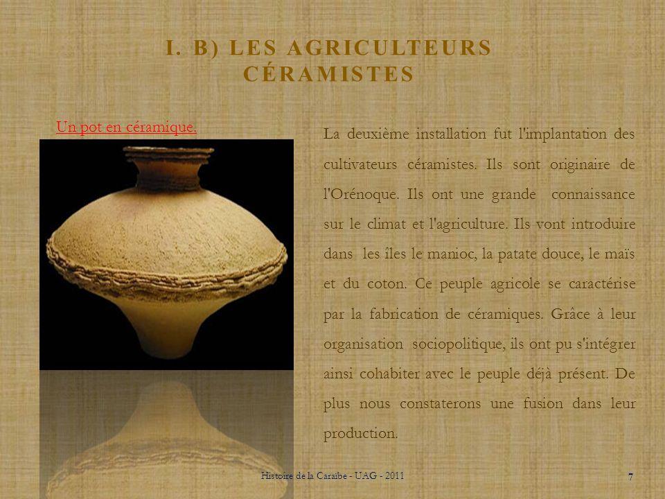 i. b) les agriculteurs céramistes