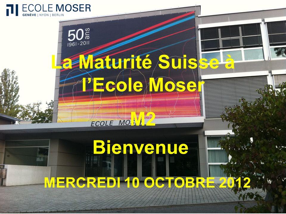 La Maturité Suisse à l'Ecole Moser