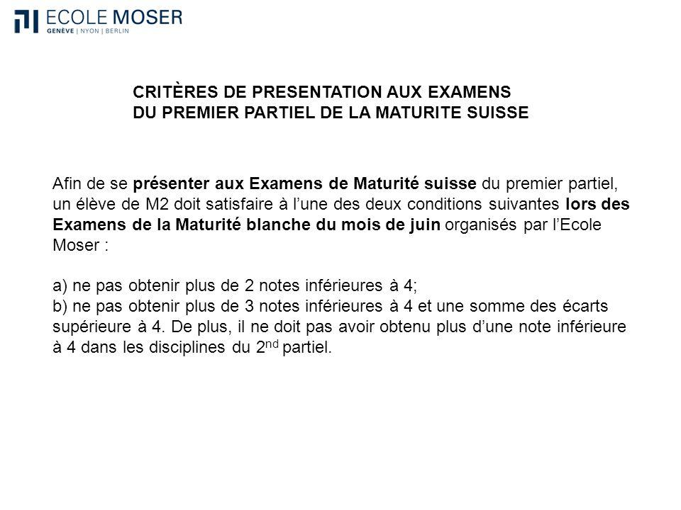 CRITÈRES DE PRESENTATION AUX EXAMENS