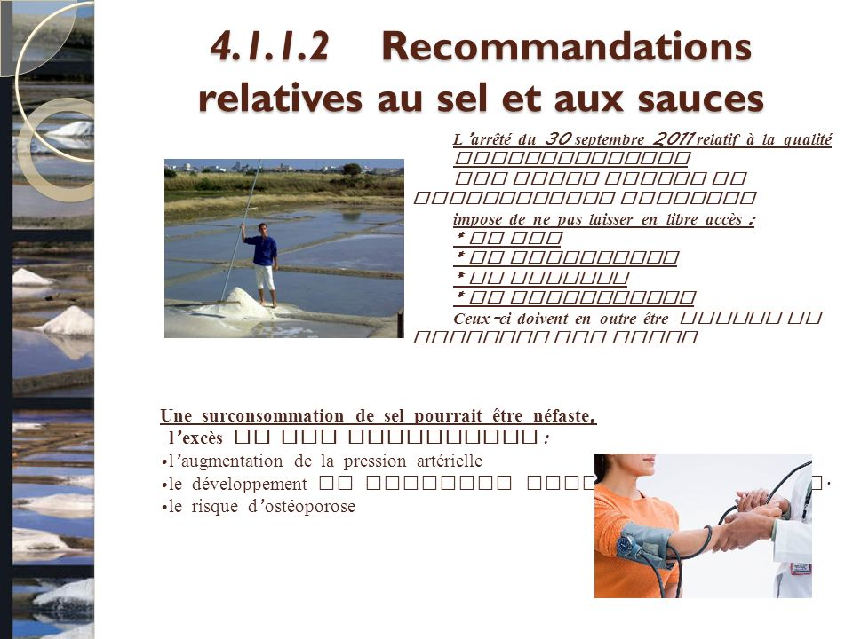4.1.1.2 Recommandations relatives au sel et aux sauces