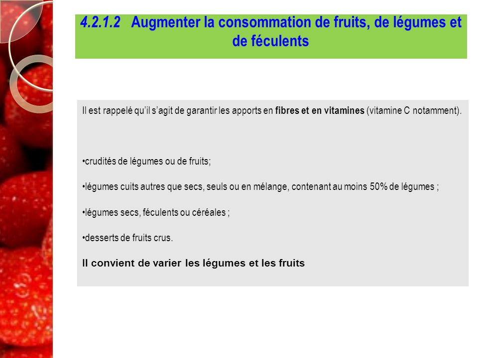4.2.1.2 Augmenter la consommation de fruits, de légumes et de féculents