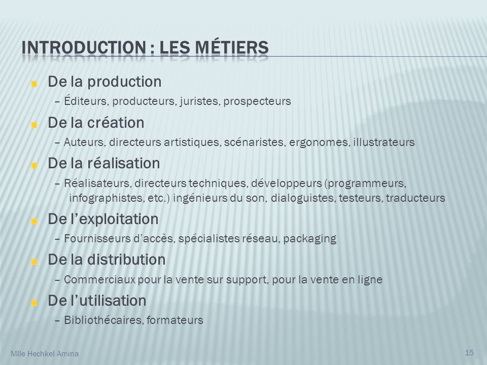 INTRODUCTION : Les métiers