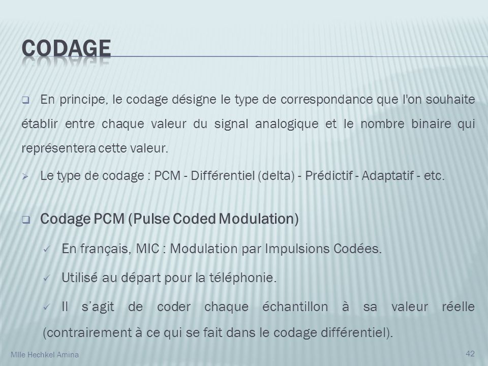 Codage Codage PCM (Pulse Coded Modulation)