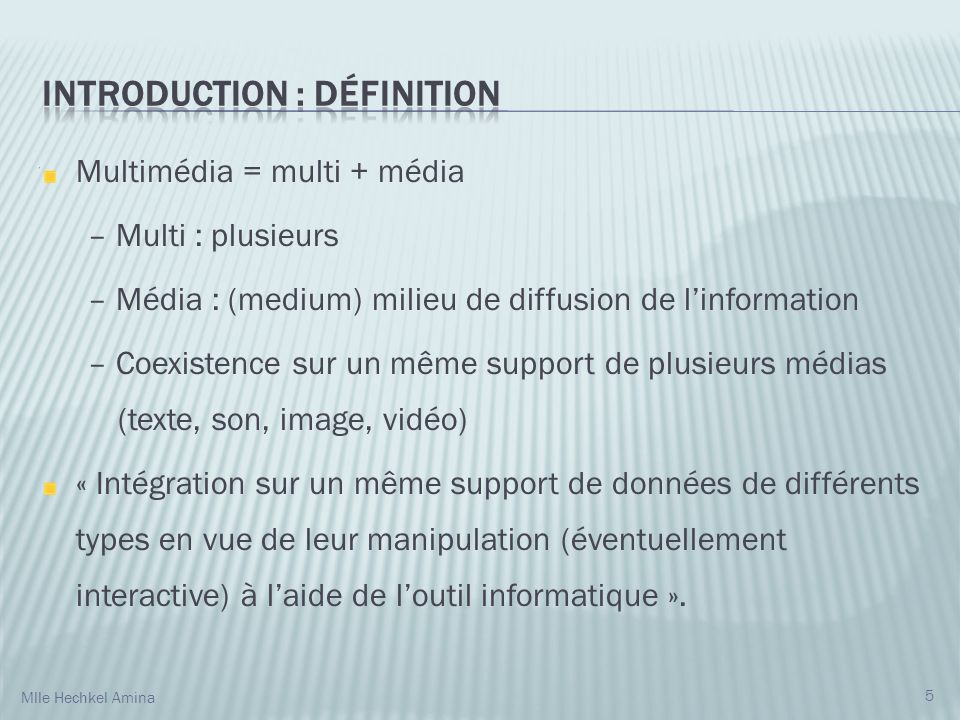 Introduction : Définition