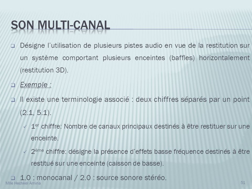 Son multi-canal Exemple :