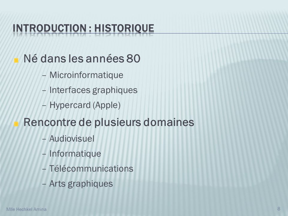 Introduction : Historique