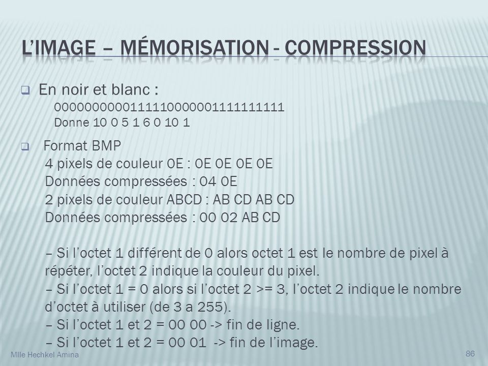 L'IMAGE – Mémorisation - Compression