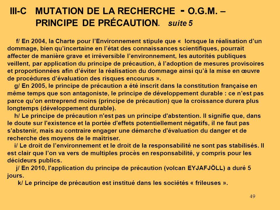 III-C MUTATION DE LA RECHERCHE - O. G. M. – PRINCIPE DE PRÉCAUTION