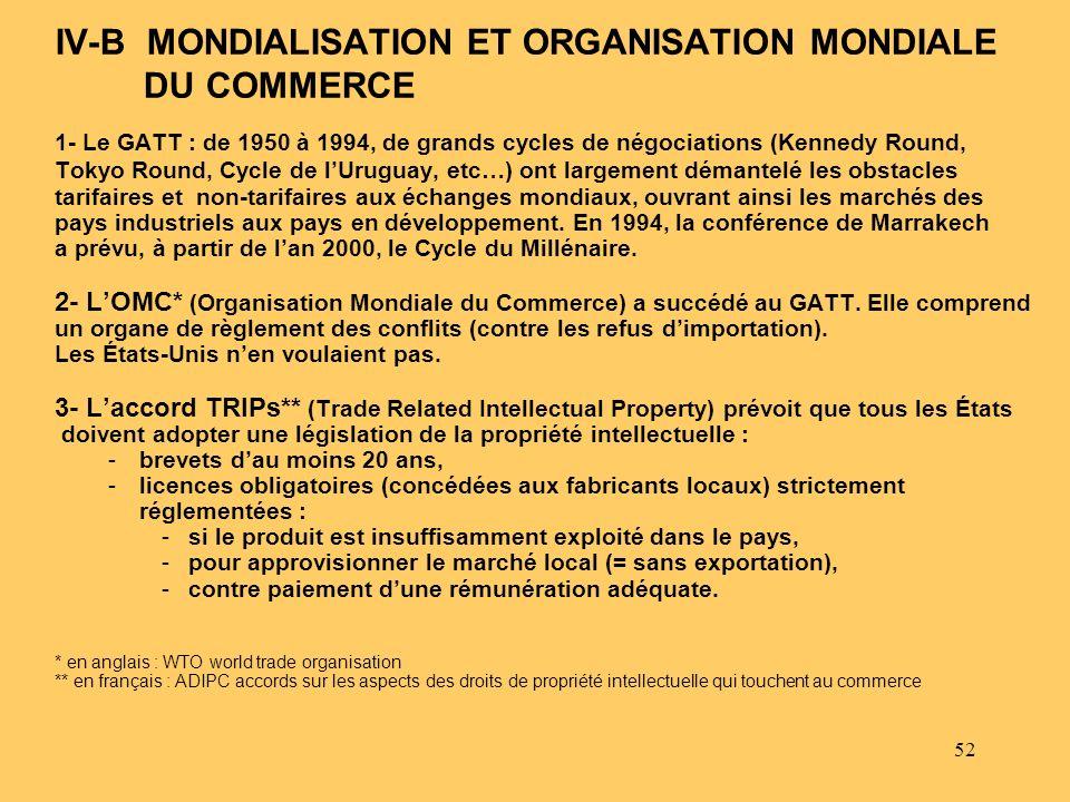 IV-B MONDIALISATION ET ORGANISATION MONDIALE DU COMMERCE