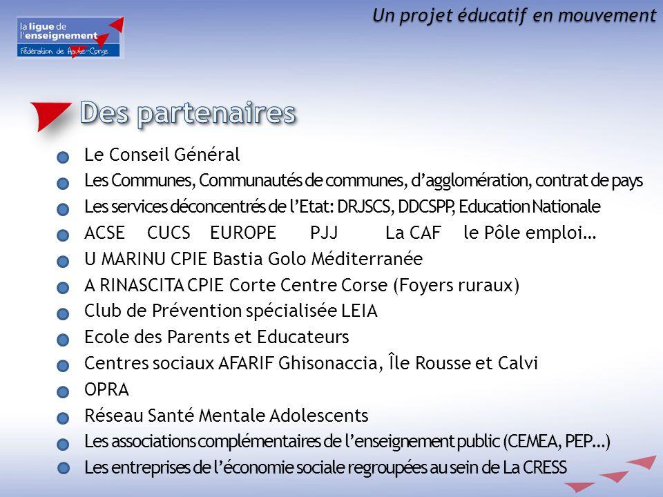 Des partenaires Un projet éducatif en mouvement Le Conseil Général