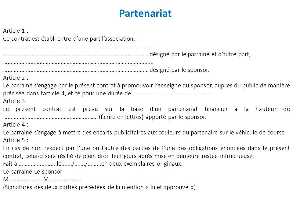 Partenariat Article 1 : Ce contrat est établi entre d'une part l'association, …………………………………………………………………………….............